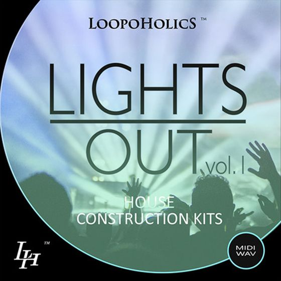 Loopoholics Lights Out Vol 1 House Construction Kits WAV MiDi SYLENTH1 AND SPiRE PRESETS